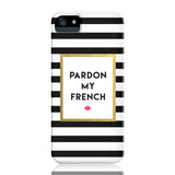 Pardon My French Phone Case - iPhone 5/5s/5se