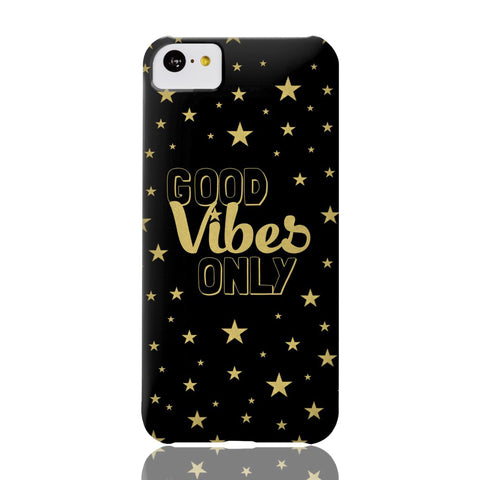Good Vibes Only Phone Case - iPhone 5c