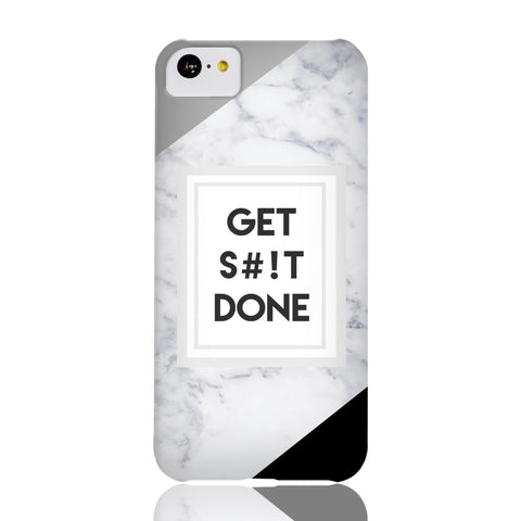 Get S#!t Done Marble Phone Case - iPhone 5c