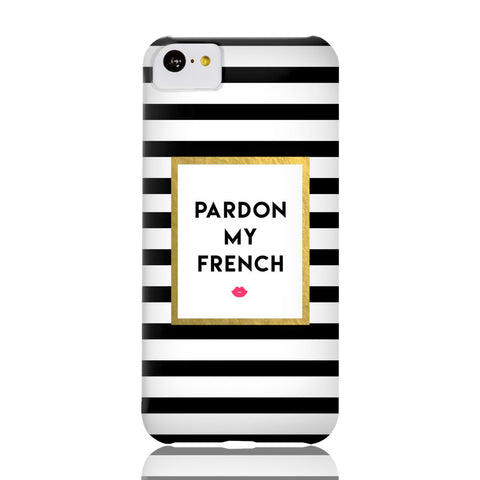 Pardon My French Phone Case - iPhone 5c