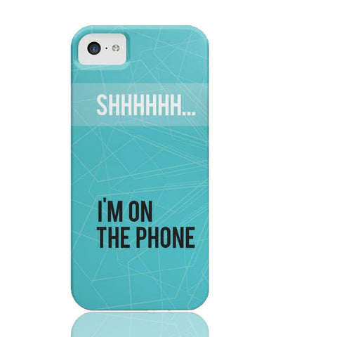Shhh... I'm on the Phone Case - iPhone 5c - Cinderbloq Cases