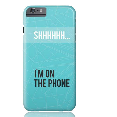 Shhh... I'm on the Phone Case - iPhone 6/6s - Cinderbloq Cases