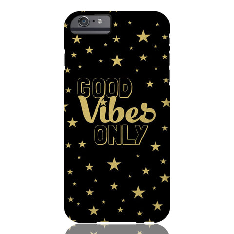 Good Vibes Only Phone Case - iPhone 6 Plus / 6s Plus