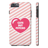 Cute But Psycho Phone Case - iPhone 6 Plus / 6s Plus - CinderBloq Cases & Accessories