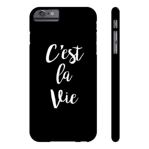 C'est La Vie Phone Case - iPhone 6 Plus / 6s Plus - CinderBloq Cases & Accessories