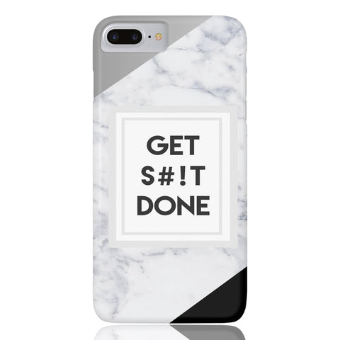 Get S#!t Done Marble Phone Case - iPhone 7 Plus / 8 Plus