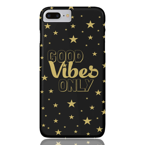 Good Vibes Only Phone Case - iPhone 7 Plus / 8 Plus