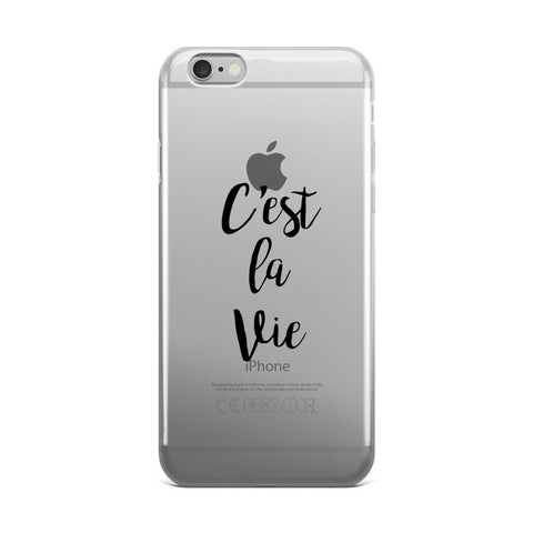 C'est La Vie Transparent iPhone Case - iPhone 6 Plus / 6s Plus - Cinderbloq Cases & Accessories