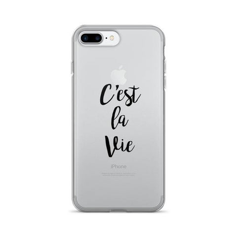 C'est La Vie Transparent iPhone Case - iPhone 7 Plus - Cinderbloq Cases & Accessories