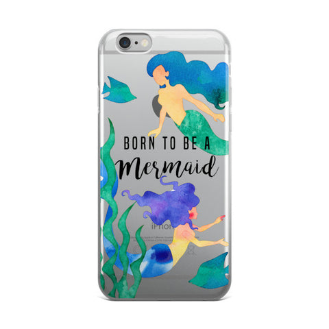 Born to be a Mermaid Transparent iPhone case - CinderBloq Cases & Accessories