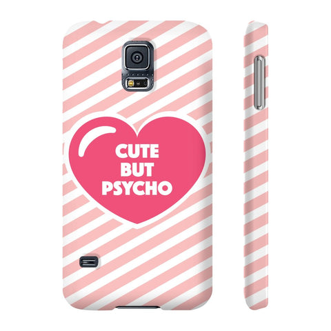 Cute But Psycho Phone Case - Samsung Galaxy S5 - CinderBloq Cases & Accessories