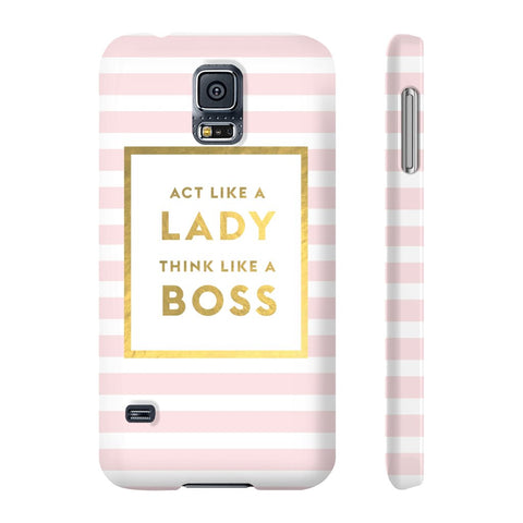 Act Like a Lady Think Like a Boss - Samsung Galaxy S5 - CinderBloq Cases & Accessories