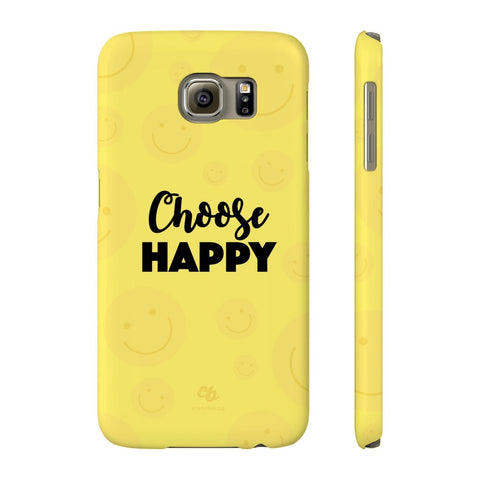 Choose Happy Phone Case - Samsung Galaxy S6 - CinderBloq Cases & Accessories