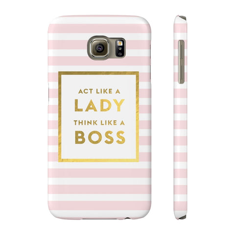 Act Like a Lady Think Like a Boss - Samsung Galaxy S6 - CinderBloq Cases & Accessories