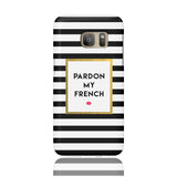 Pardon My French Phone Case - Samsung Galaxy S7