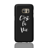 C'est La Vie Phone Case - Samsung Galaxy S7 - CinderBloq Cases & Accessories