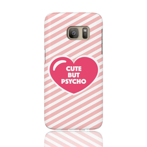 Cute But Psycho Phone Case - Samsung Galaxy S7 - CinderBloq Cases & Accessories