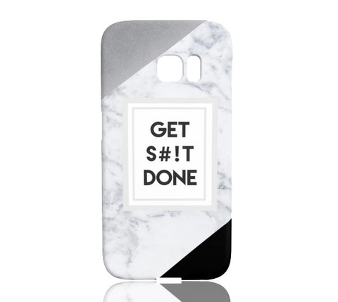 Get S#!t Done Phone Case - Samsung Galaxy S7 Edge - Cinderbloq Cases & Accessories
