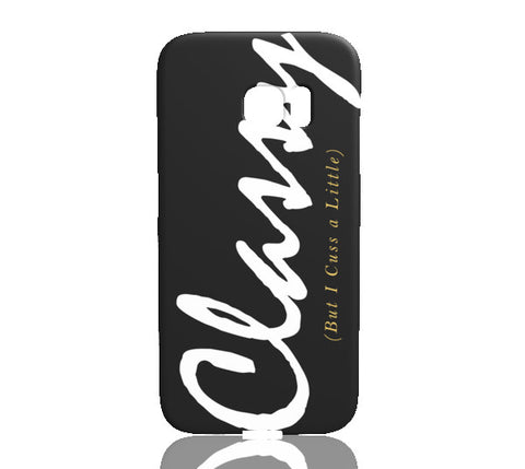 Classy But I Cuss A Little Phone Case - Samsung Galaxy S7 Edge - Cinderbloq Cases & Accessories