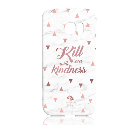 Rose Gold Kill 'Em with Kindness Phone Case - Samsung Galaxy S7 Edge - Cinderbloq Cases & Accessories