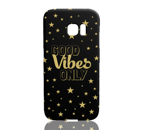 Good Vibes Only Phone Case - Samsung Galaxy S7 Edge - Cinderbloq Cases & Accessories