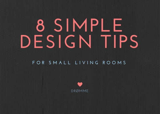 8 Simple Design Tips for Small Living Rooms
