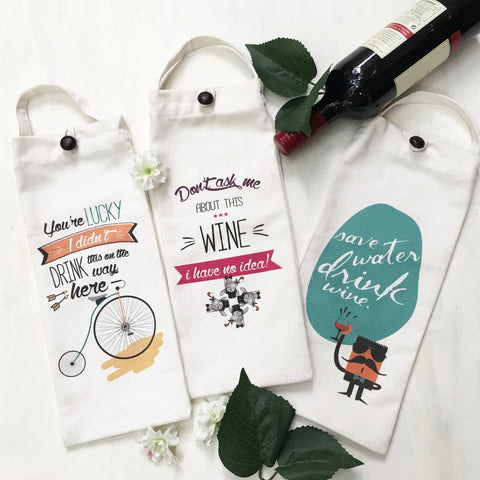 Set of 3 humorous WINE BAGS. These one of a kind bags makes your gift stand out. Perfect and fun substitute for wrapping paper.