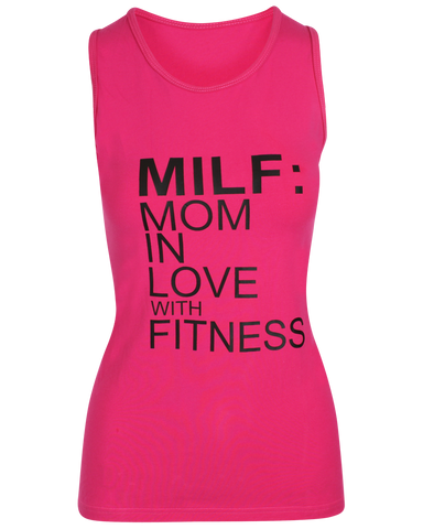 """MILF: Mom In Love With Fitness"" Tank"