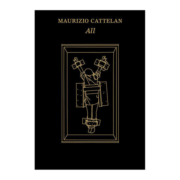 Maurizio Cattelan: All Book Cover