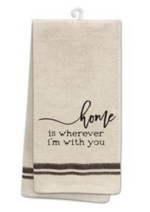 "Tea Towel - ""Home is Wherever I'm With You"""