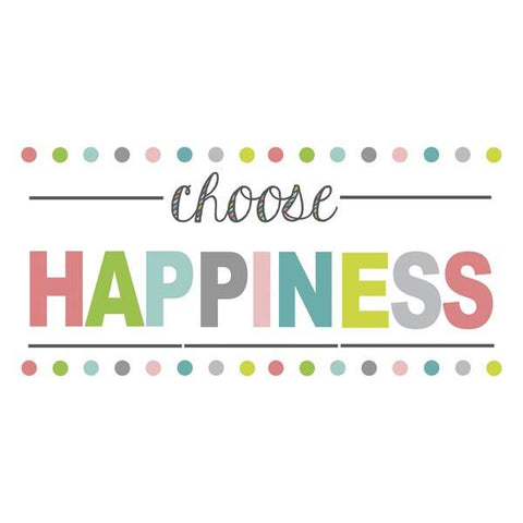 Choose Happiness Wall Art Quotes