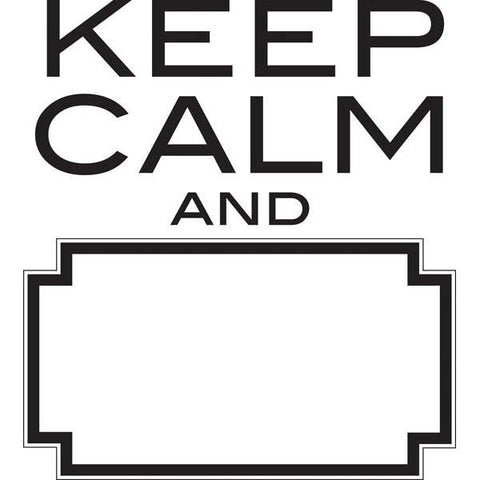 Keep Calm Dry Erase Wall Art Quote