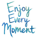 Wall Words - Enjoy Every Moment