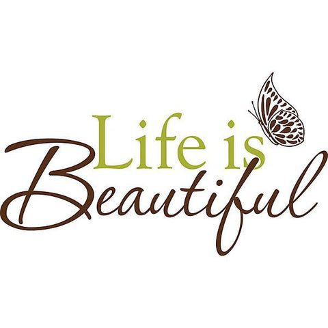 Life is Beautiful Wall Art Quotes