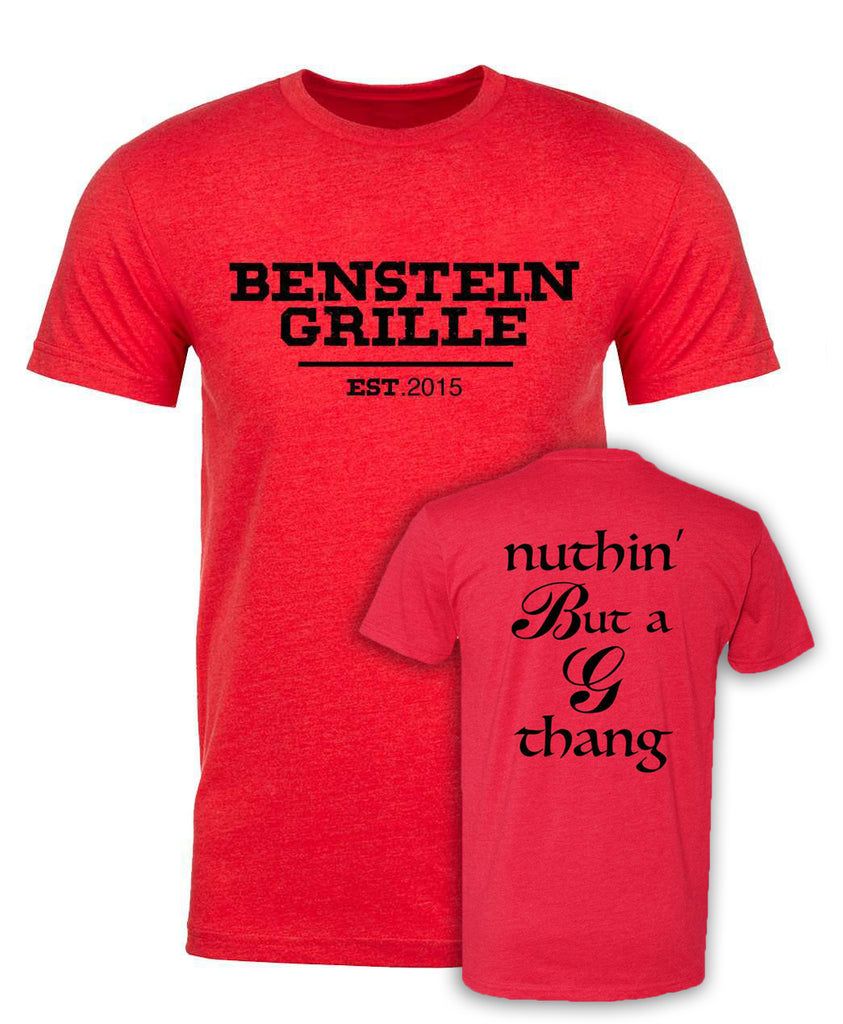 "Benstein Grille ""Nuthin` But a G Thang"" Soft Cozy Shirt EST . W/Nuthin` Design"