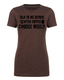 Shirt - Talk To Me Before Or After Coffee- Graphic Tees For Woman Funny Coffee Shirts