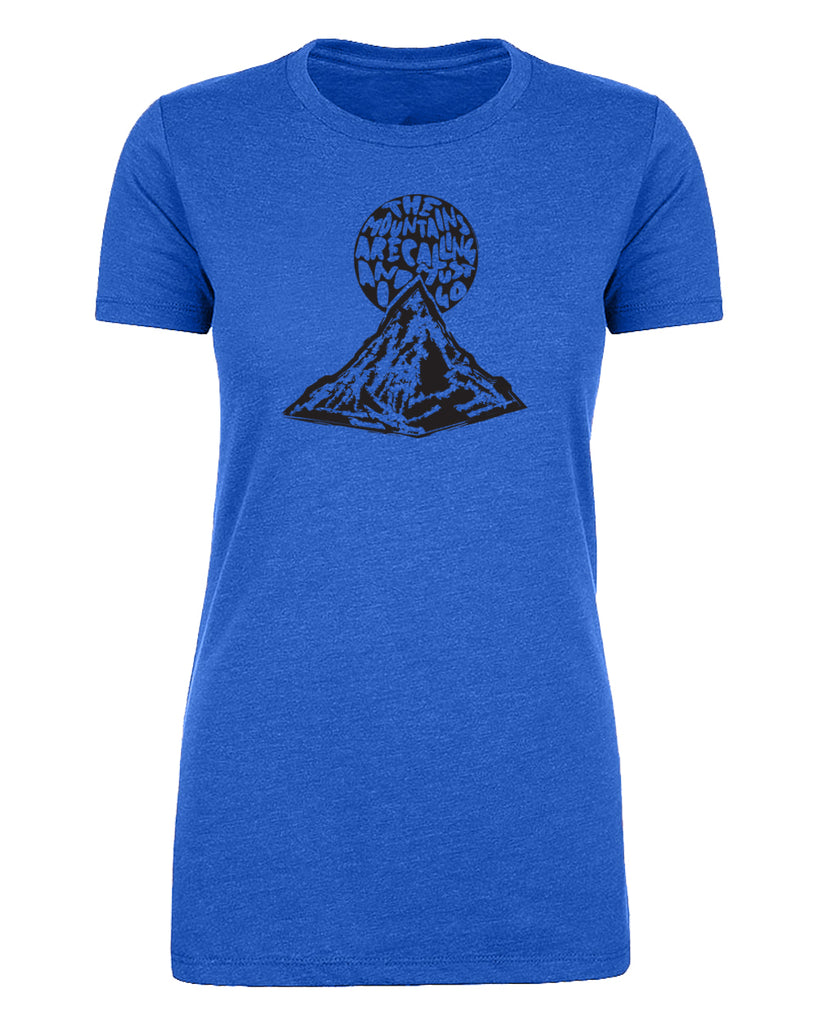Shirt - Mountains Are Calling Me Women's Outdoor Shirt, Ladies Graphic T-shirts