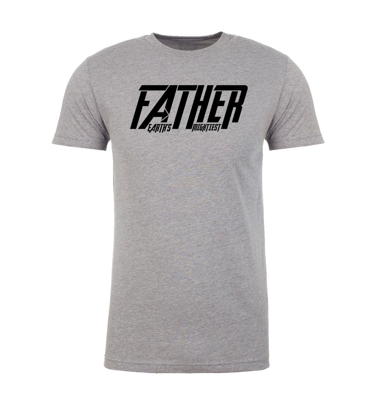Shirt - Father Earth's Mightiest, Cool Shirts For Dad, Graphic T-shirts For Men