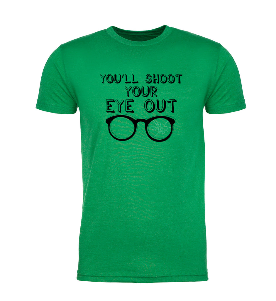 You'll Shoot Your Eye Out Men's Christmas T-Shirt