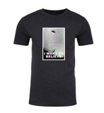 I Want To Believe UFO Mens T Shirts