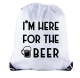 Accessory - St Patrick's Drawstring Bags, Reusable Cinch Backpacks, St Patrick's Goodie Bags - Here For Beer