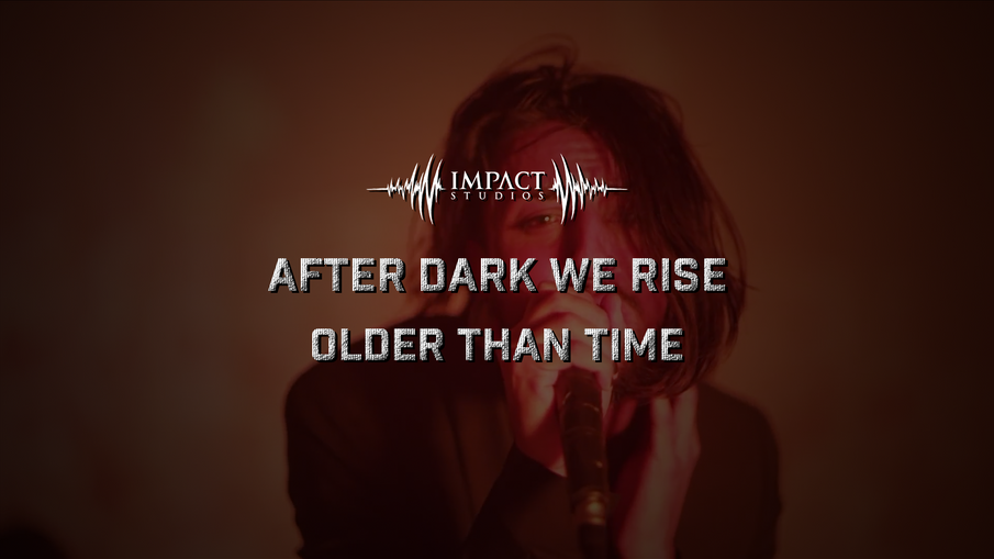#NewMusic | After Dark We Rise - Older Than Time