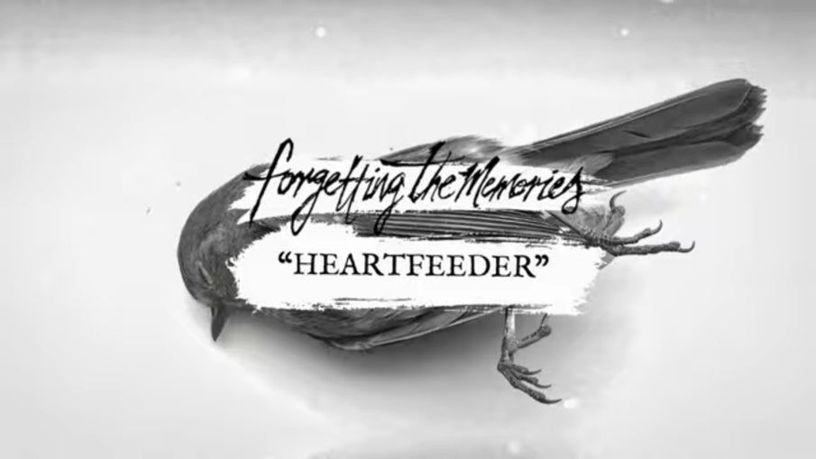 #NewMusic | Forgetting The Memories - Heartfeeder