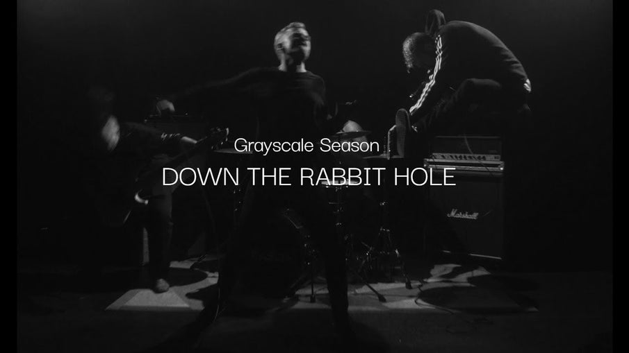 #NewMusic | Grayscale Season - Down The Rabbithole