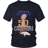 Denver Broncos SuperBowl 50 Championship Shirt Collection - District Unisex Shirt  - Free Shipping
