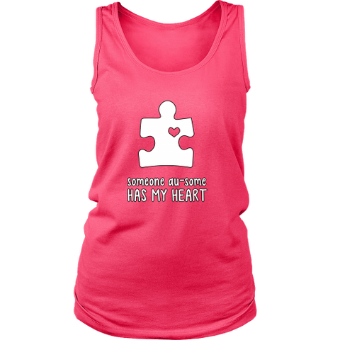 Someone Au-Some Has My Heart - Autism Awareness District Womens Tank- Free Shipping