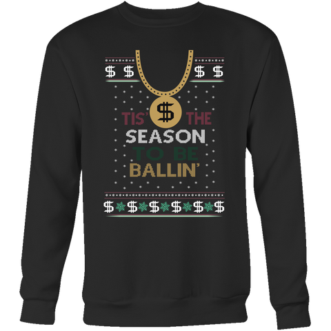 Tis The Season To Be Ballin Unisex Ugly Christmas Sweater - Free Shipping