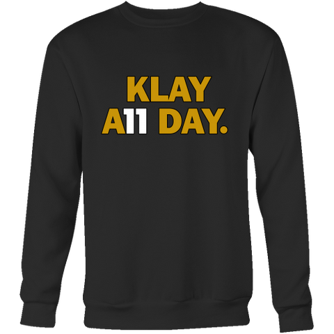 Klay Thompson Sweatshirt - Golden State Warriors - Klay A11 Day - Crewneck Sweatshirt - Free Shipping