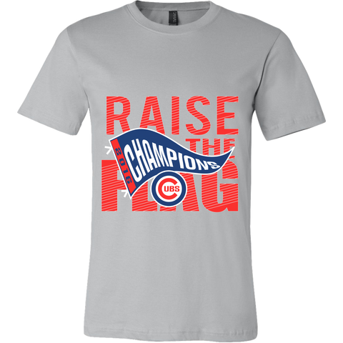 Chicago Cubs World Series 2016 Champions - Raise The Flag - MLB - Canvas Mens Shirt - Free Shipping