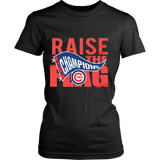 Chicago Cubs World Series 2016 Champions - Raise The Flag - MLB - District Womens Shirt - Free Shipping